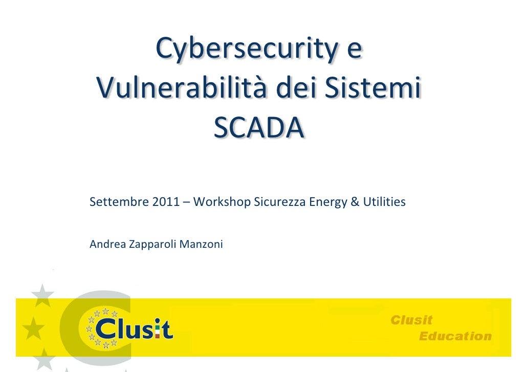 Cybersecurity e Vulnerabilita' dei sistemi SCADA