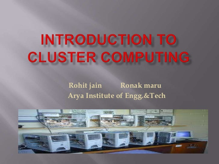 Cluster computing pptl (2)