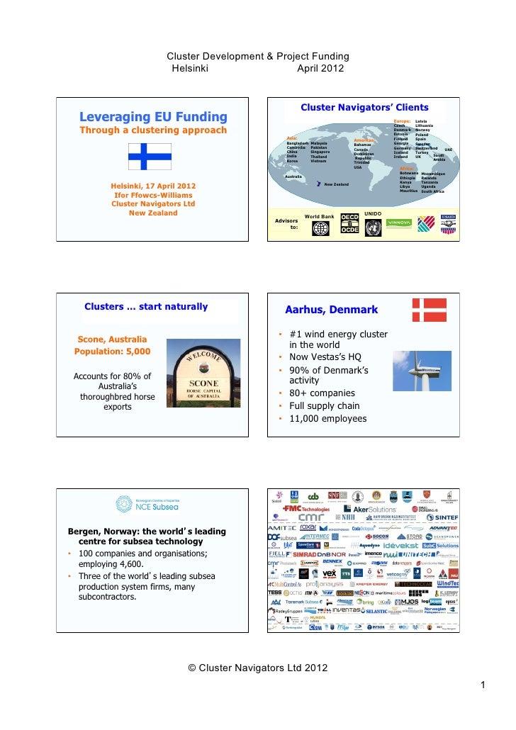 Cluster Development & Project Funding                          Helsinki                 April 2012                        ...