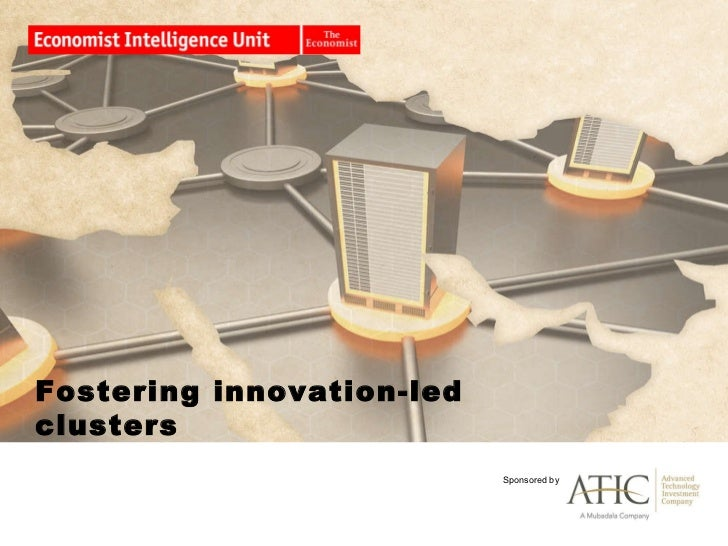 Fostering innovation-led clusters   Sponsored by