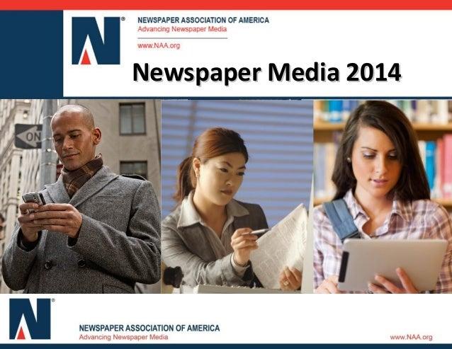 Newspaper Media in 2014Newspaper Media in 2014Newspaper Media 2014Newspaper Media 2014