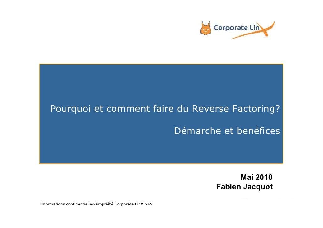 Pourquoi et comment faire du Reverse Factoring?                                                              Démarche et b...