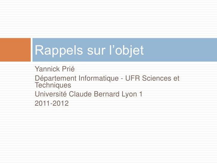 Yannick Prié <br />Département Informatique - UFR Sciences et Techniques <br />Université Claude Bernard Lyon 1<br />2011-...