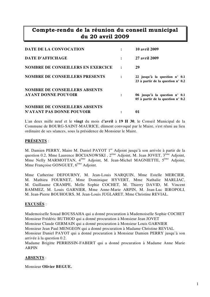 Compte-rendu de la réunion du conseil municipal                  du 20 avril 2009  DATE DE LA CONVOCATION                 ...