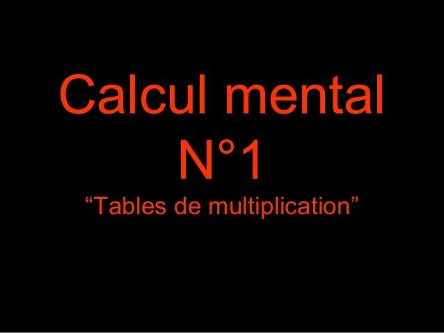 """Calcul mental N°1 """"Tables de multiplication"""""""