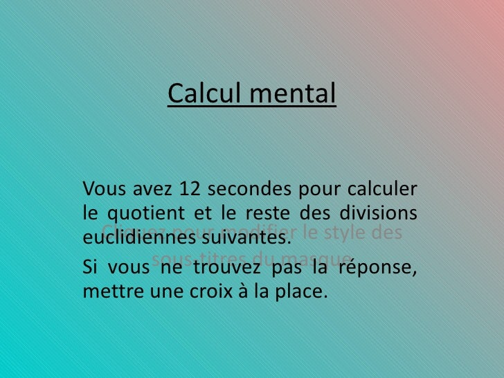 CM quotients et restes