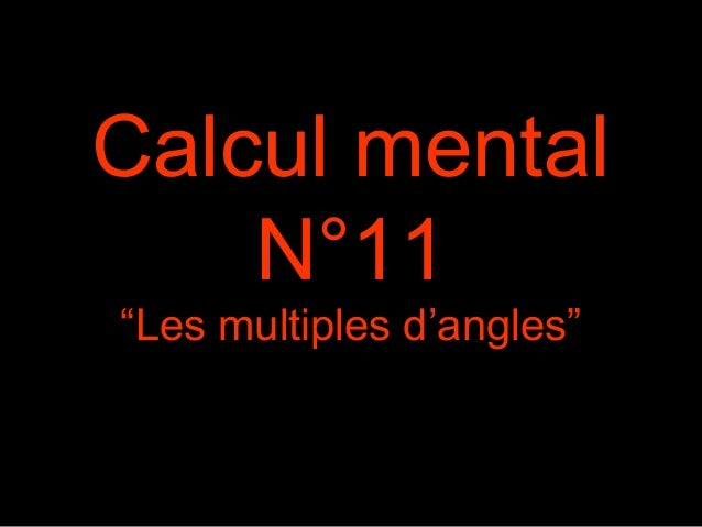 "Calcul mental N°11 ""Les multiples d'angles"""