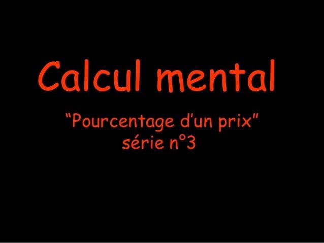 """Calcul mental """"Pourcentage d'un prix"""" série n°3"""