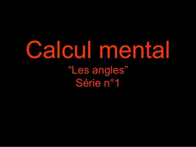 "Calcul mental ""Les angles"" Série n°1"
