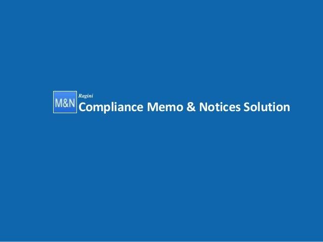 RaginiCompliance Memo & Notices Solution