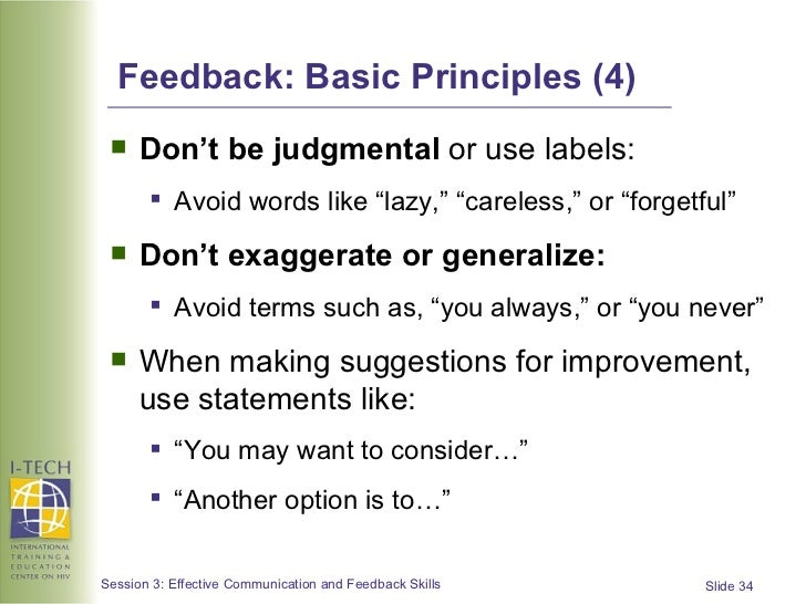 feedback in communications Frequent and effective feedback increases productivity and team harmony use these strategies to improve how you give and receive feedback.