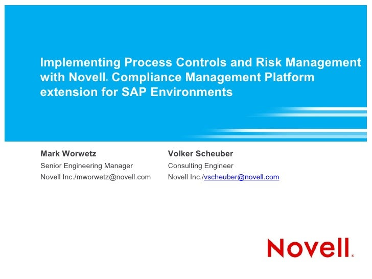 Implementing Process Controls and Risk Management with Novell Compliance Management Platform extension for SAP environments