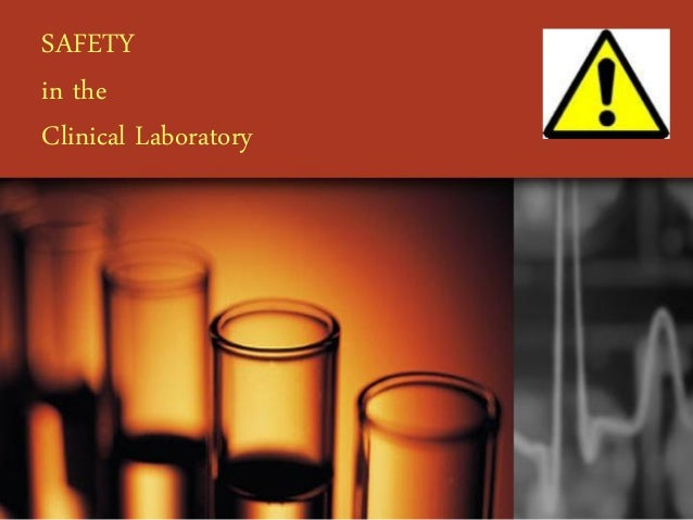 SAFETY in the Clinical Laboratory