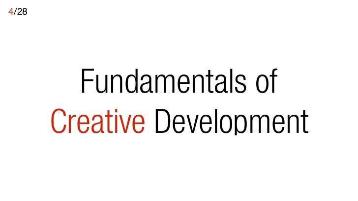 Fundmentals of Creative Development Lecture 4