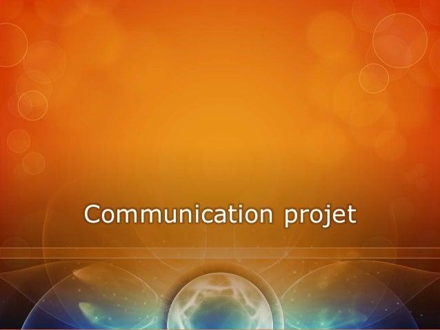 Communication projet