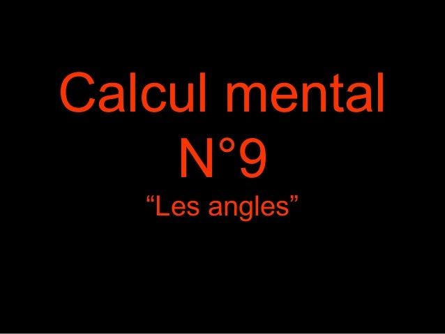 "Calcul mental  N°9  ""Les angles"""