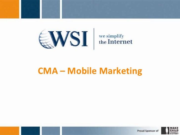 CMA – Mobile Marketing
