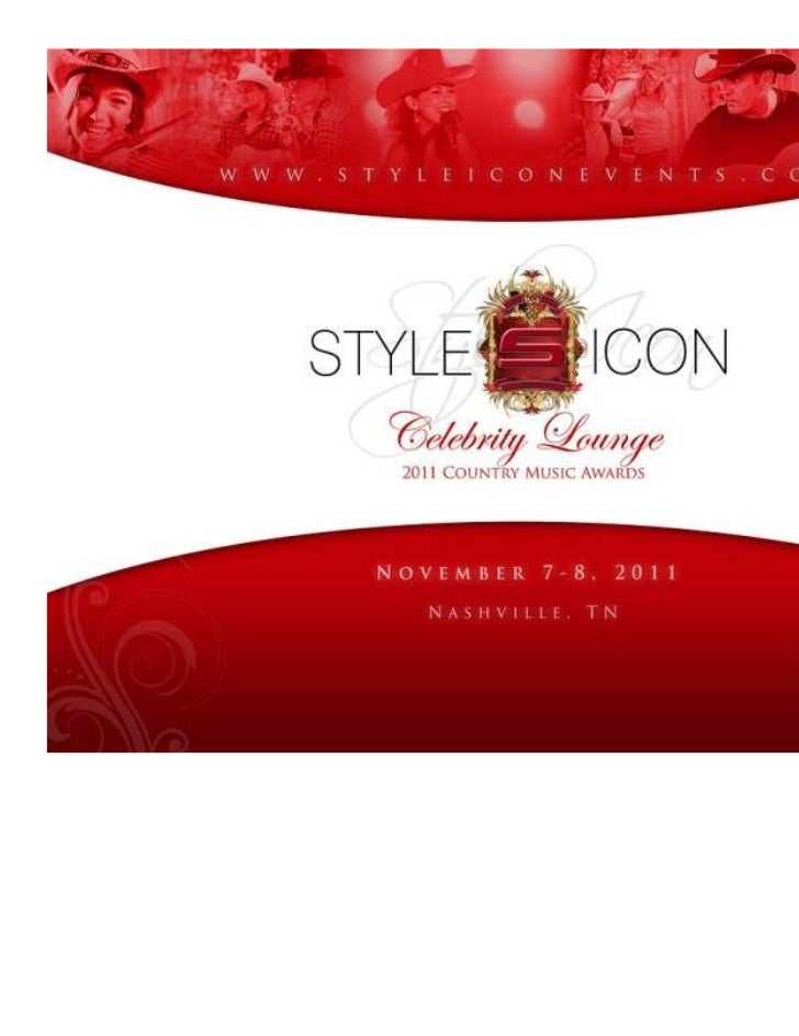 Style Icon Luxury Lounge in honor of the CMA Awards, November 7 & 8