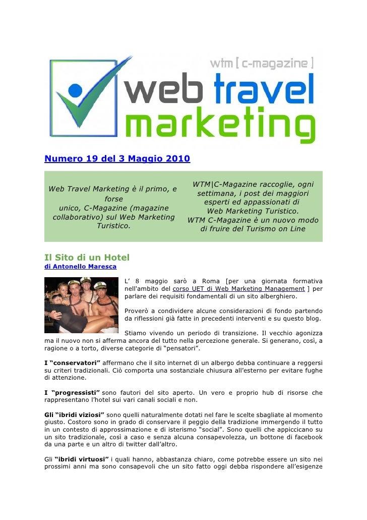 Numero 19 del 3 Maggio 2010                                                  WTM|C-Magazine raccoglie, ogni  Web Travel Ma...