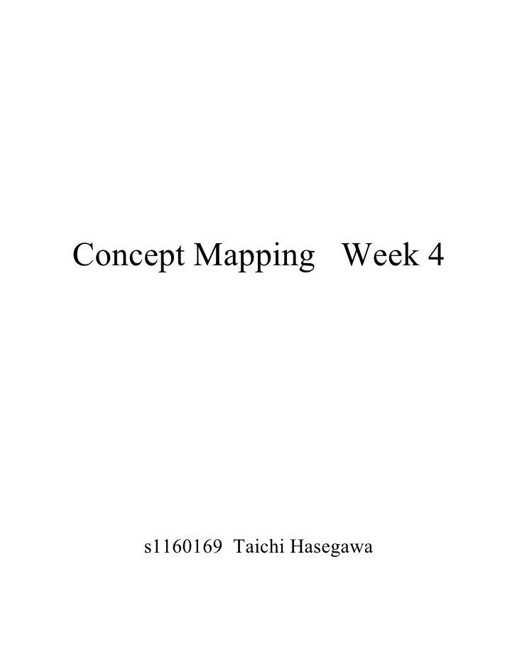 Concept Mapping Week 4    s1160169 Taichi Hasegawa