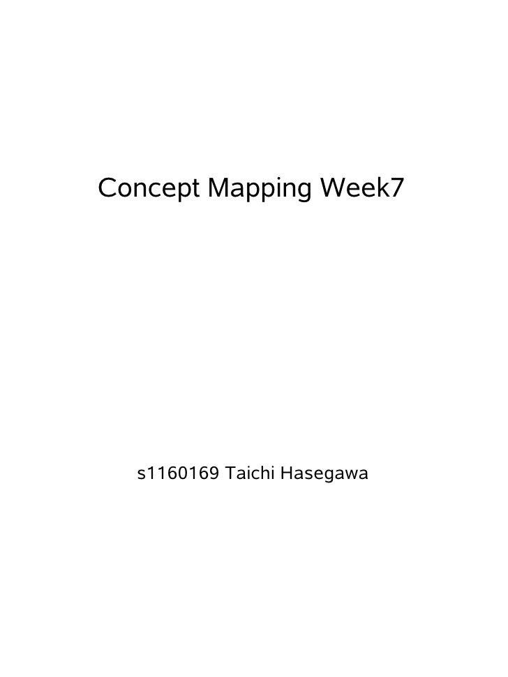 Concept Mapping Week7  s1160169 Taichi Hasegawa