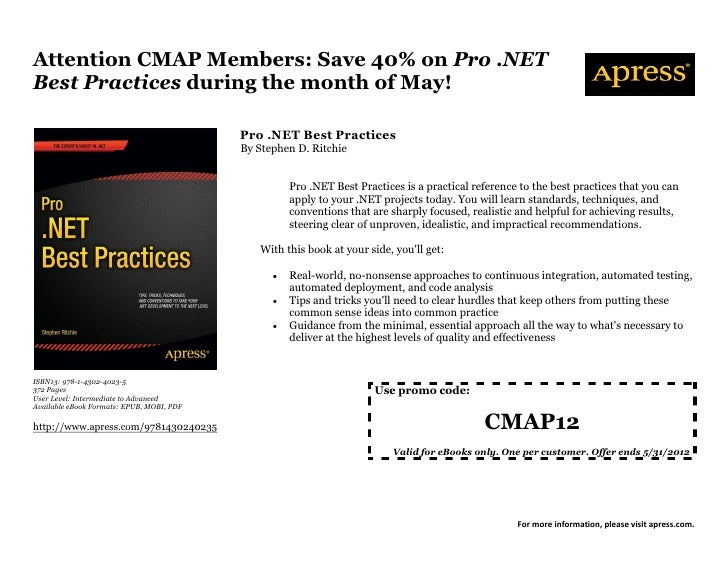 Attention CMAP Members: Save 40% on Pro .NETBest Practices during the month of May!                                       ...