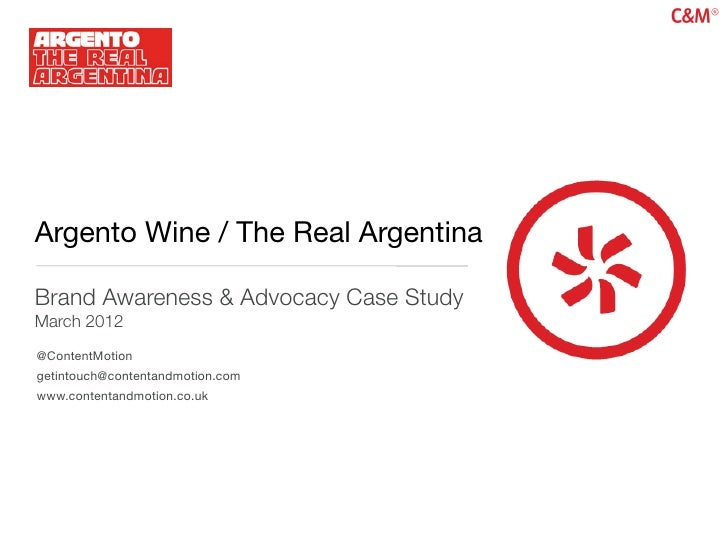 Argento Wine / The Real Argentina Social Media Case Study