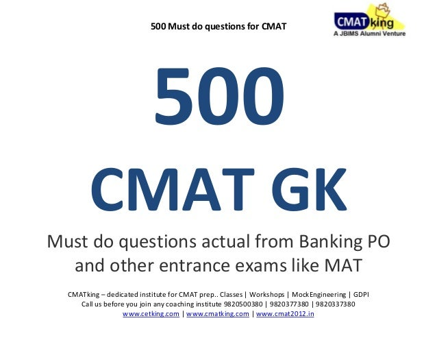 500 Must do questions for CMAT                           500        CMAT GKMust do questions actual from Banking PO  and o...