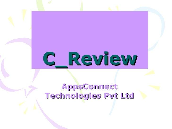 C_Review AppsConnect Technologies Pvt Ltd
