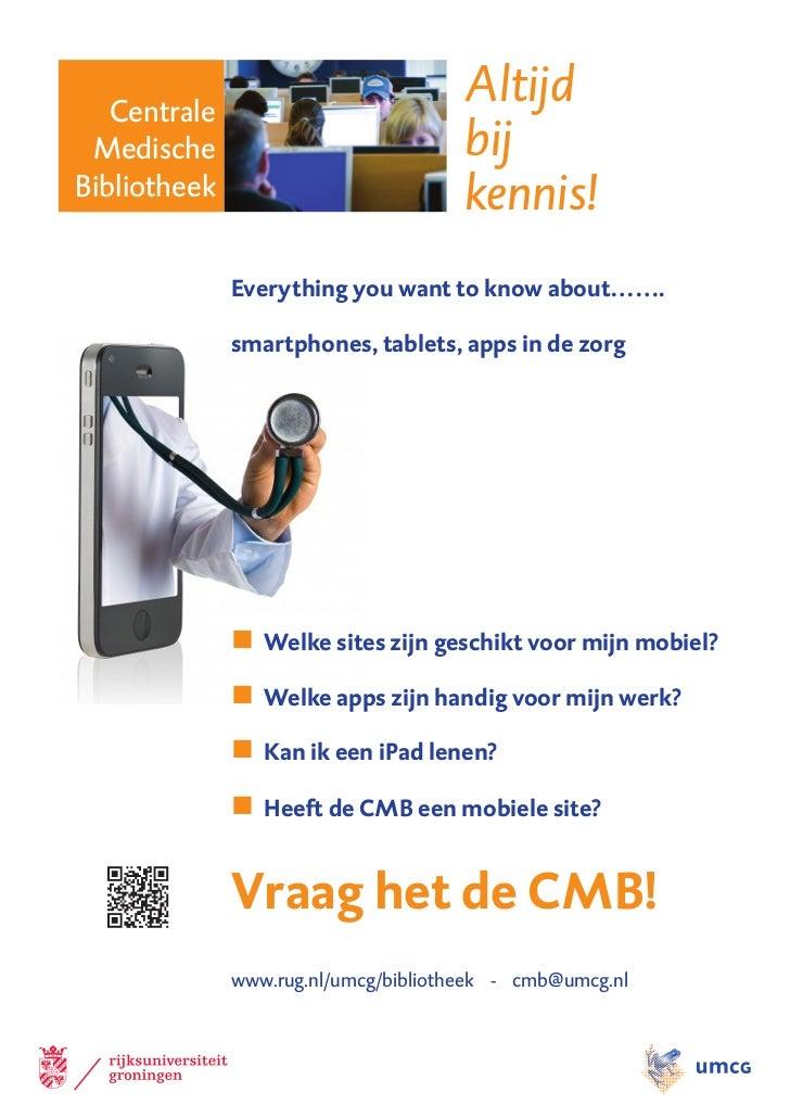 Centrale                                      Altijd Medische                             bijBibliotheek                  ...
