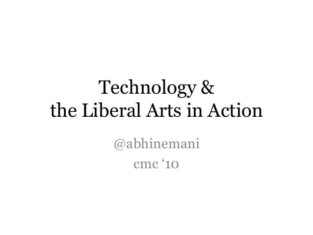 "Technology & the Liberal Arts in Action @abhinemani cmc ""10"