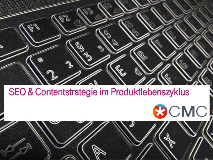 SEO & Contentstrategie im Produktlebenszyklus