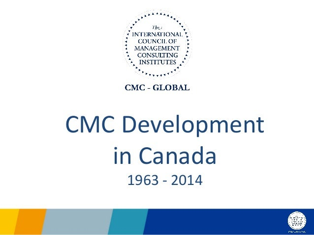 Cmc canada overview 2014 04 29