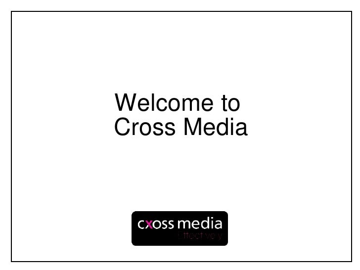 Welcome to  Cross Media