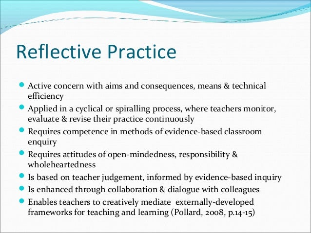 essay reflective practice teaching 1 reflection on a significant incident from practice introduction the intention of this written essay is to demonstrate an understanding of my.
