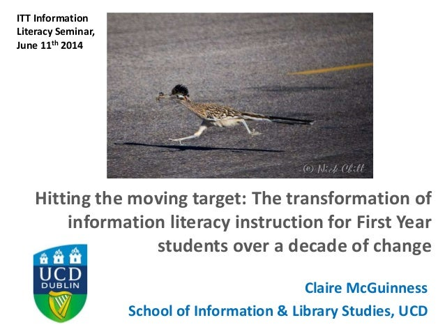 Hitting the moving target: The transformation of information literacy instruction for First Year students over a decade of change
