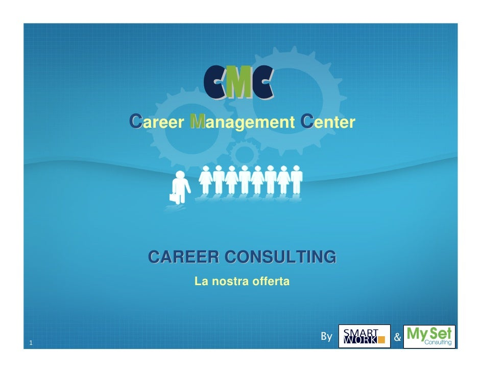 CMC     Career Management Center           CAREER CONSULTING           La nostra offerta    1                             ...