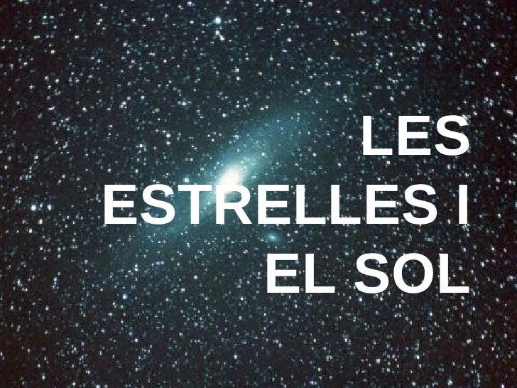 LES ESTRELLES I EL SOL