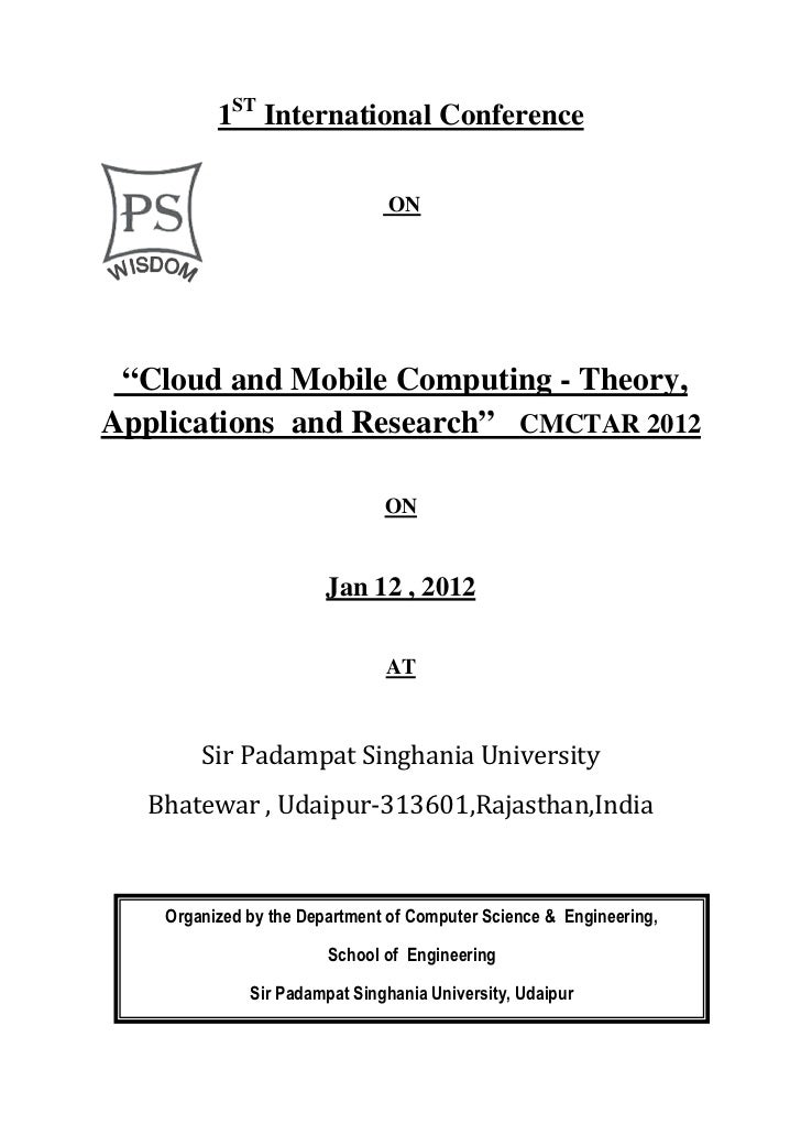 """1ST International Conference                                ON """"Cloud and Mobile Computing - Theory,Applications and Resea..."""