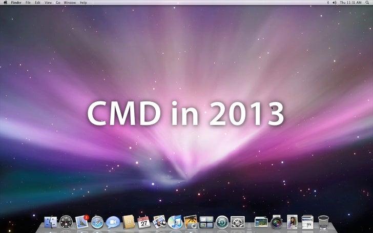 CMD in 2013