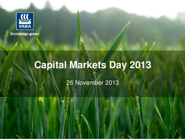 0  Capital Markets Day 2013 26 November 2013  IR – Date: 2013-11-26