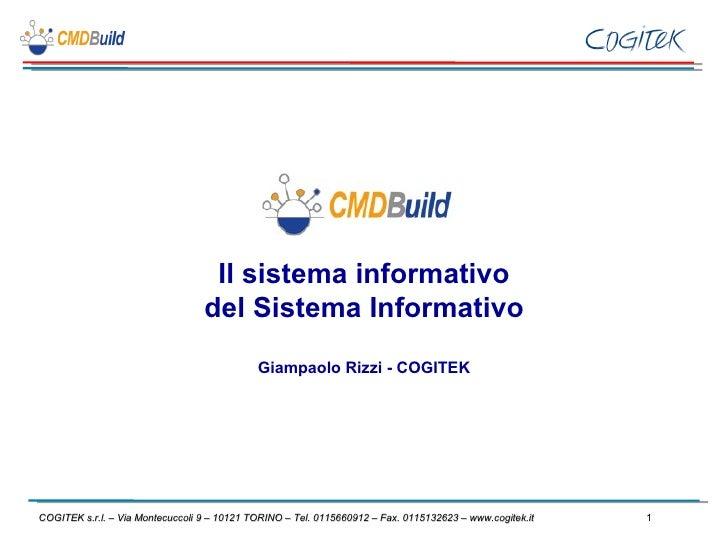 Il Sistema Informativo del sistema informativo - CMDBuild Day, 15 aprile 2010