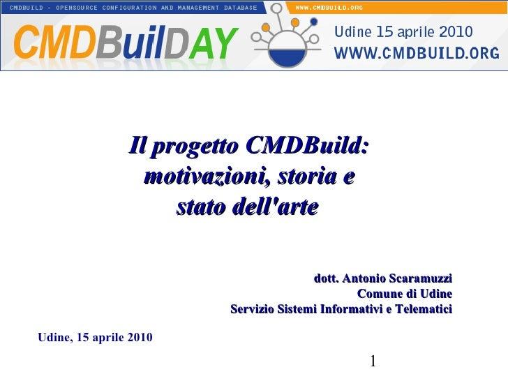 Il progetto CMDBuild: motivazioni, storia e stato dell'arte - CMDBuild Day, 15 aprile 2010