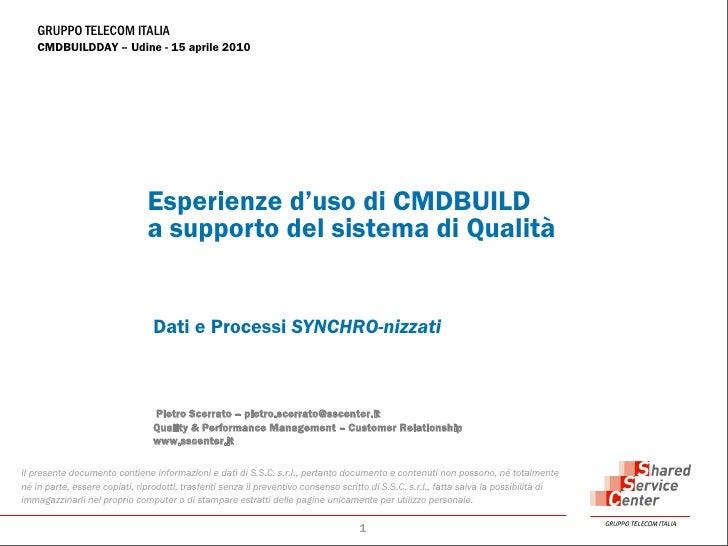 Esperienze d'uso di CMDBuild a supporto del sistema di Qualità - CMDBuild Day, 15 aprile 2010