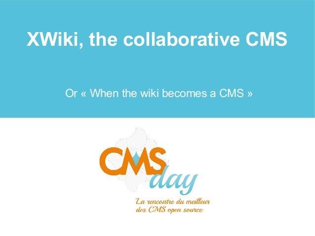 XWiki, the collaborative CMS