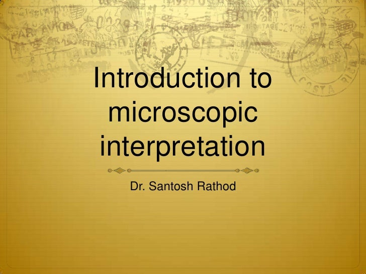 An approach to microscopic interpretation