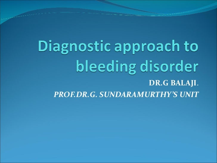 CME: Bleeding disorders - Diagnostic Approach