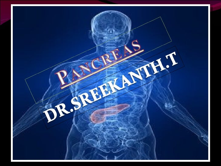 WHY PANCREAS IS SELECTED? Pancreatic cancer is a silent killer- one of the  most difficult tumors to detect and diagnose ...