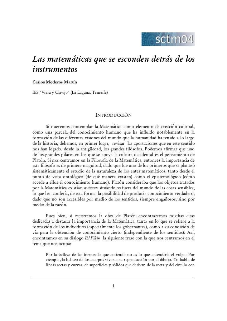 """Las matemáticas que se esconden detrás de losinstrumentosCarlos Mederos MartínIES """"Viera y Clavijo"""" (La Laguna, Tenerife) ..."""