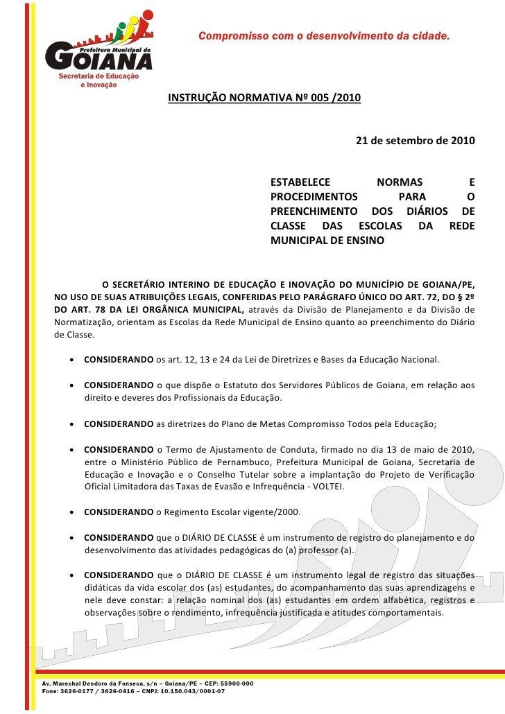 Compromisso com o desenvolvimento da cidade.                                           INSTRUÇÃO NORMATIVA Nº 005 /2010   ...
